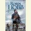 Robin Hobb - Assassin's Fate: Book III of the Fitz and the Fool trilogy (Unabridged) artwork