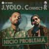 Nicio Problema (feat. Connect-R) - Single, J. Yolo