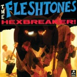The Fleshtones - What's So New (About You)?