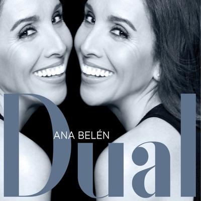 Dual - Ana Belén