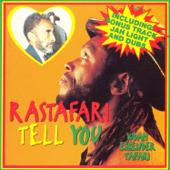 Rastafari Tell You