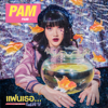 Pam - แฟนเธอ... (I Don't Like) [feat. Hiu] artwork