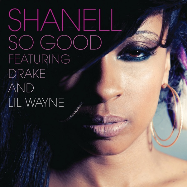So Good (feat. Lil Wayne & Drake) - Single