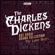 Charles Dickens - The Charles Dickens BBC Radio Drama Collection: The Later Years