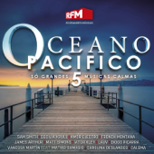 Oceano Pacífico 5 - Só Grandes Músicas Calmas