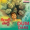 Dum Dare From Kirrak Party Single