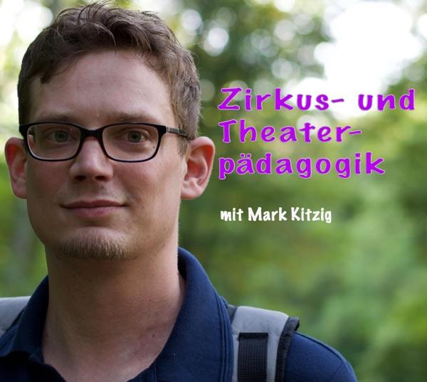 Zirkus und Theaterpädagogik