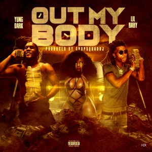 Out My Body - Single Mp3 Download