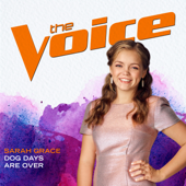 Dog Days Are Over (The Voice Performance)-Sarah Grace