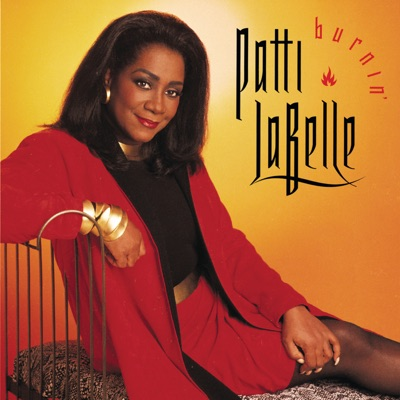 Burnin' - Patti LaBelle