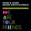 Years & Years - Desire (Gryffin Remix) grafismos