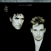 The Best of OMD - Orchestral Manoeuvres In the Dark - Orchestral Manoeuvres In the Dark
