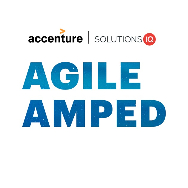 Agile Amped Podcast Inspiring Conversations By Solutionsiq On
