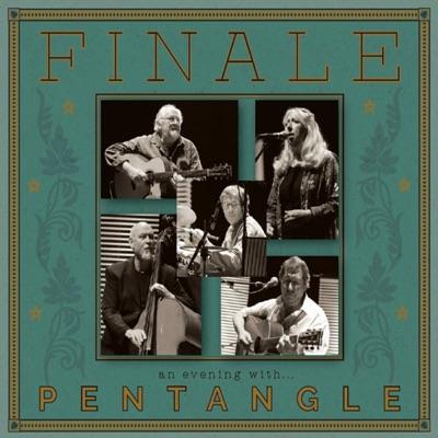 Finale: An Evening With Pentangle - Pentangle