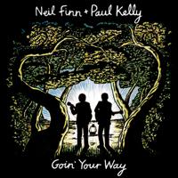 Neil Finn & Paul Kelly - Goin' Your Way (Live) artwork