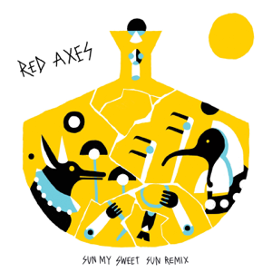 Red Axes - Sun My Sweet Sun (Fango Goes to Bollywood Remix)
