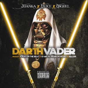 Darth Vader (feat. DVICE & Osquel) - Single Mp3 Download