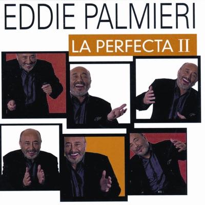 La Perfecta II - Eddie Palmieri