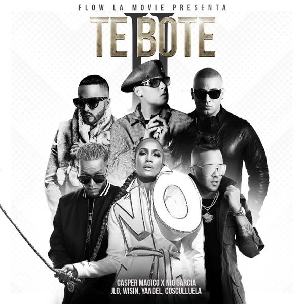 Te Boté II (feat. Wisin, Yandel & JLo) - Single