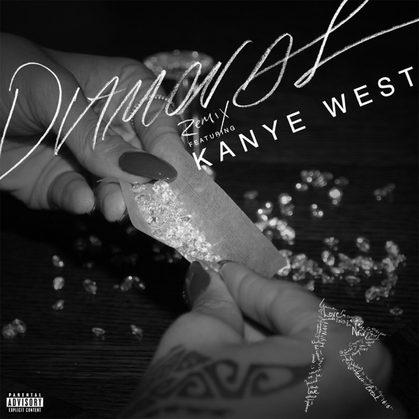 Diamonds (Remix) [feat. Kanye West] - Single