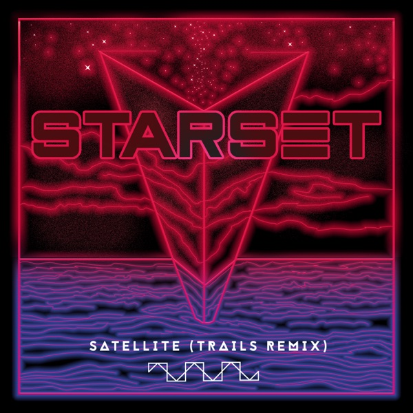 Satellite (TRAILS Remix) - Single