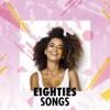 Eighties Songs