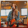 Sarah Shook & the Disarmers on Audiotree Live - EP - Sarah Shook & the Disarmers