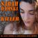 Killer (DJ Alex Gomma & Jonathan Bini Deep Club Mix) - Sarah Damski