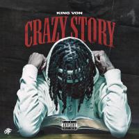Crazy Story - King Von