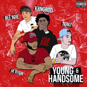 Young & Handsome (feat. SOB X RBE, Kiingrod, Bee Boi & JaRyan) - Single Mp3 Download