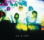 In Ghost Colours - Cut Copy - Cut Copy