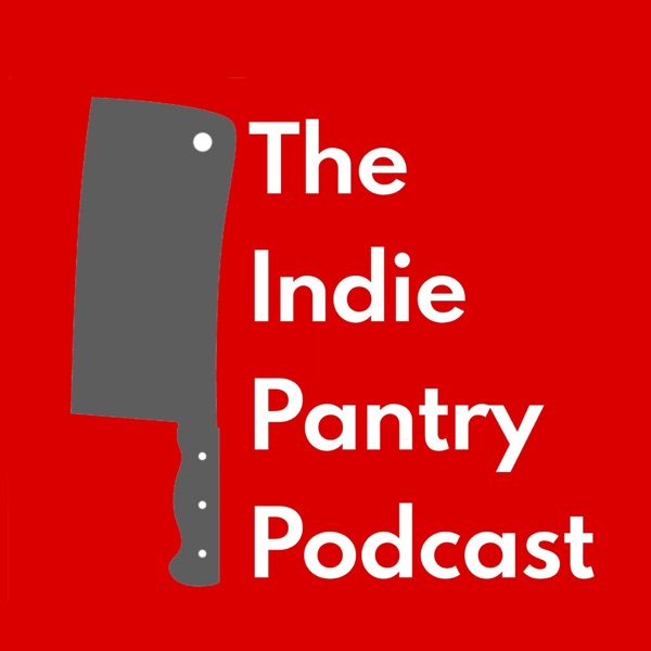 The Indie Pantry Podcast