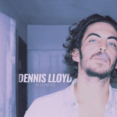 Nevermind - Dennis Lloyd song