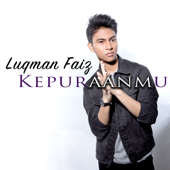 Download Lagu MP3 Luqman Faiz - Kepuraanmu