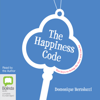Domonique Bertolucci - The Happiness Code: Ten Keys to Being the Best You Can Be (Unabridged) artwork