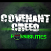 Possibilities - Covenant Creed
