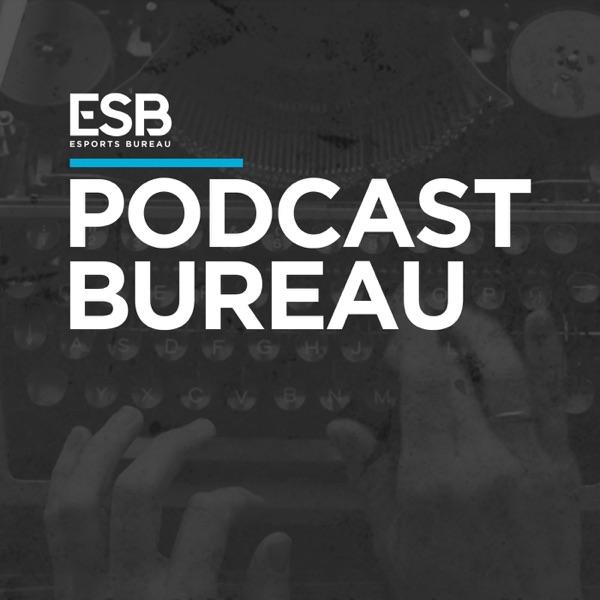 PodcastBureau – Esports Bureau