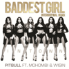Pitbull - Baddest Girl in Town (feat. Mohombi & Wisin) [International Remix] artwork