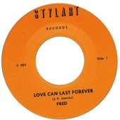 Fred - Love Can Last Forever (Vocal)