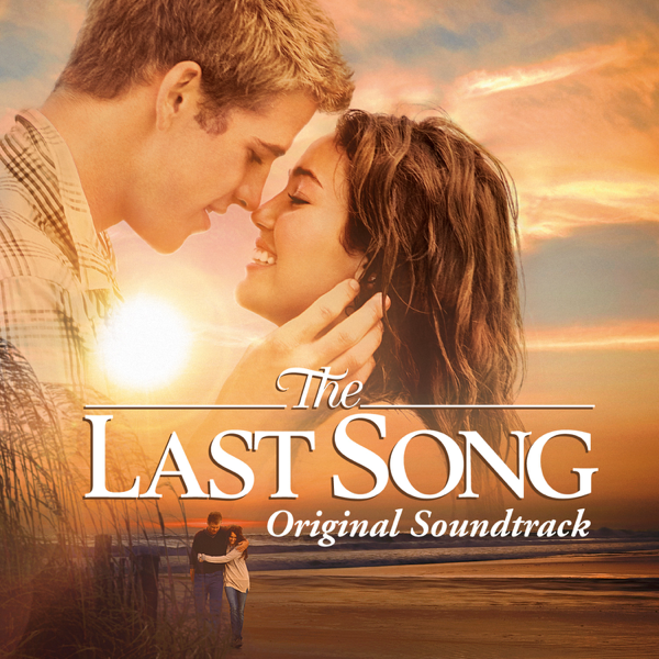 ‎The Last Song (Original Soundtrack) by Various Artists