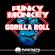 Gorilla Roll - Funky Monkey