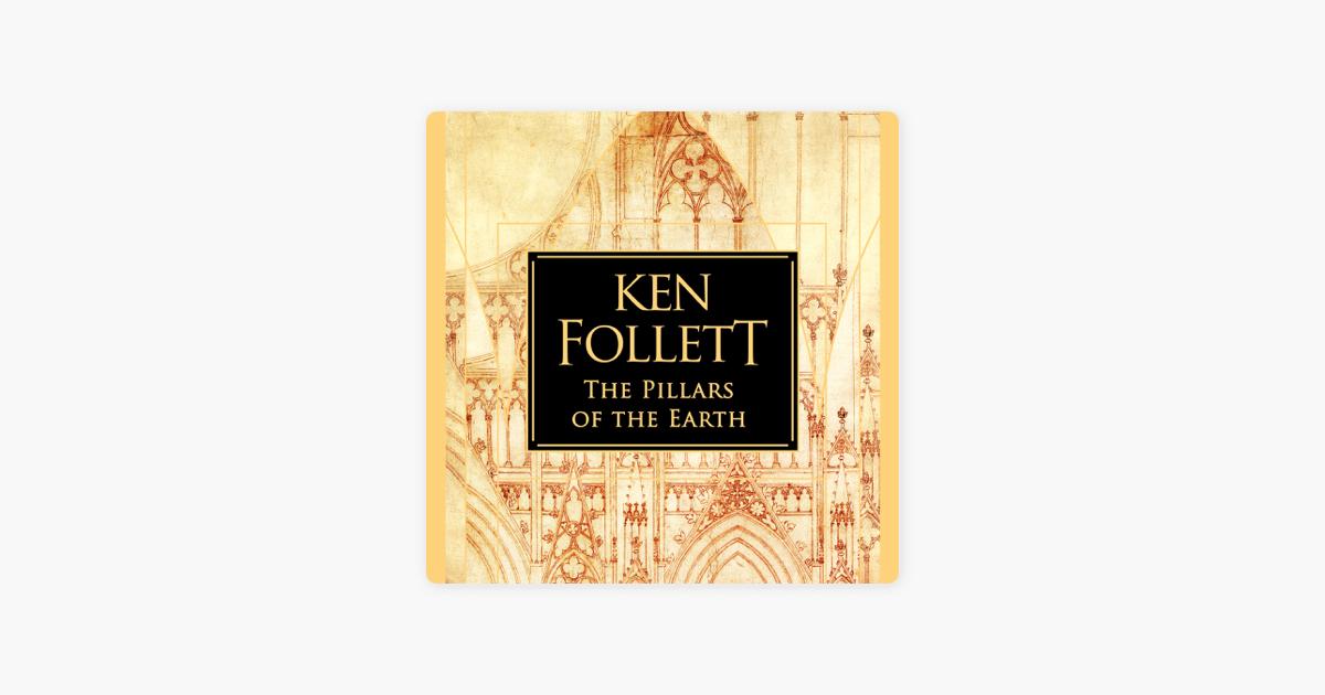 the Pillars Of The Earth (unabridged) On Apple Books