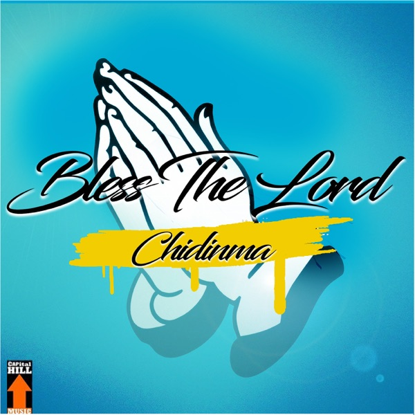 Bless the Lord (feat. Phyno) - Single