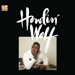 Howlin' Wolf - Moaning for My Baby