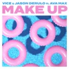 Vice & Jason Derulo - Make Up