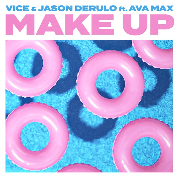 Make Up (feat. Ava Max) - Single
