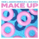Make Up feat Ava Max Single