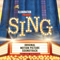 Sing (Original Motion Picture Soundtrack Deluxe)