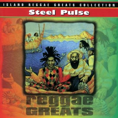 Reggae Greats: Steel Pulse - Steel Pulse