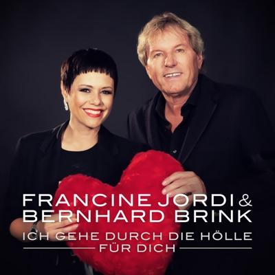 Ich gehe durch die Hölle für dich (Single Mix) - Single - Bernhard Brink